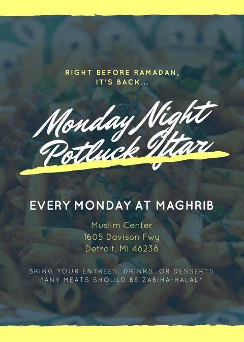 Monday Iftars